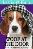 Woof at the Door (Book 4 Allie Babcock Mysteries) (An Allie Babcock Mystery)
