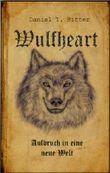 Wulfheart - Aufbruch in eine neue Welt