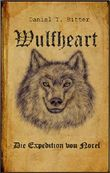 Wulfheart - Die Expedition von Noref: Endzeit - Kurzgeschichte