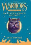 Warriors Super Edition: Yellowfang's Secre