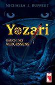 Yozari - Rauch des Vergessens: Fantasy-Roman