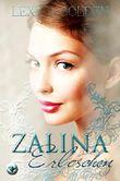 Zalina - Erloschen