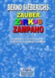ZAUBER ZIRKUS ZAMPANO - Ein Märchen vom Frost und wie das Lachen in die Welt zurückkam