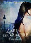 Zarin der Vampire. Böse Spiele: Horror-Mystery-Thriller