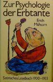 Zur Psychologie Der Erbtante. Satirisches Lesebuch 1900 - 1933