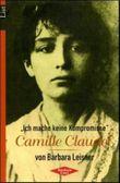 'Ich mache keine Kompromisse', Camille Claudel