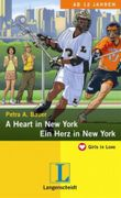 A Heart in New York = Ein Herz in New York