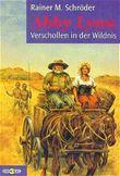Abby Lynn. Verschollen in der Wildnis. ( Ab 12 J.).