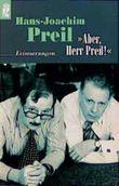 Aber, Herr Preil!