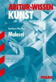 Abitur-Wissen Kunst / Malerei