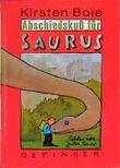 Abschiedskuß für Saurus