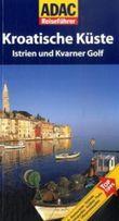 ADAC Reiseführer Istrien & Kvarner Golf