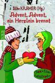 Advent, Advent, ein Herzlein brennt