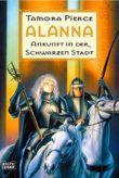 Alanna, Ankunft in der schwarzen Stadt