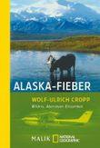 Alaska-Fieber