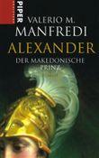 Alexander, Der makedonische Prinz