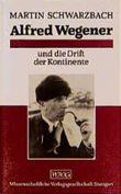 Alfred Wegener und die Drift der Kontinente