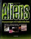 Aliens, Begegnung mit Außerirdischen