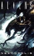 Aliens: Nekropolis