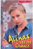 Alinas letzte Chance