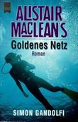 Alistair MacLean's Goldenes Netz