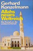 Allahs neues Weltreich