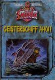 Alle meine Monster 9: Geisterschiff ahoi!