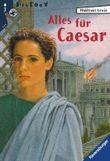 Alles für Caesar