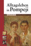 Alltagsleben in Pompeji