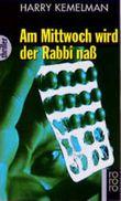Am Mittwoch wird der Rabbi naß