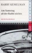 Am Samstag aß der Rabbi nichts