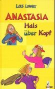 Anastasia Hals über Kopf