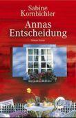 Annas Entscheidung