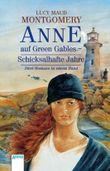 Anne auf Green Gables - Schicksalhafte Jahre