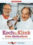 ARD Buffet - Koch & Klink, Echte KüchenKerle