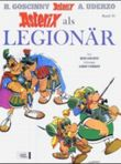Asterix Band 10 - Asterix als Legionär