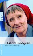 Astrid Lindgren. Mit Selbstzeugnissen und Bilddokumenten.