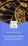Astrologische Häuser und Aszendenten