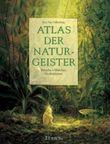 Atlas der Naturgeister