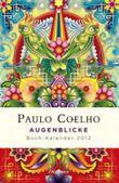 Augenblicke - Buch-Kalender 2012