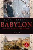 Babylon. Das Siegel des Hammurabi