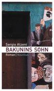 Bakunins Sohn