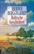 Baltische Geschichten
