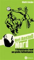 Bei Anstoss Mord