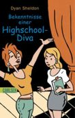 Bekenntnisse einer Highschool-Diva
