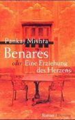 Benares oder Eine Erziehung des Herzens