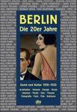 Berlin. Die Zwanzigerjahre