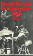 Bertolt Brechts Dreigroschenbuch