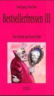 Bestsellerfressen III