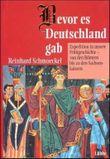 Bevor es Deutschland gab